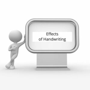 Effects of Handwriting